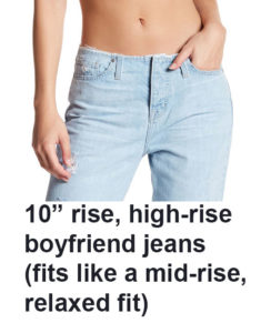 rise on jeans, mid-rise fit, high-rise boyfriend jeans